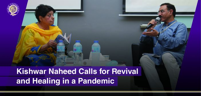Kishwar Naheed Calls for Revival and Healing in a Pandemic