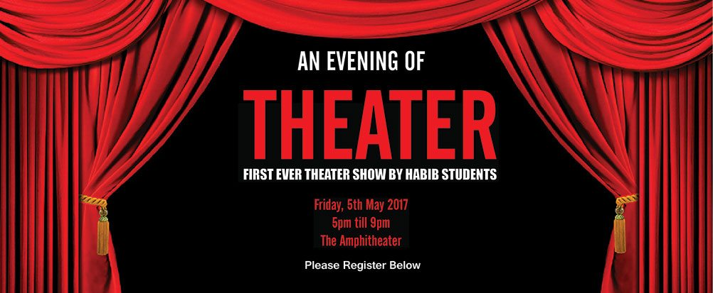 An Evening of Theater: First Ever Theater Show by Habib Students