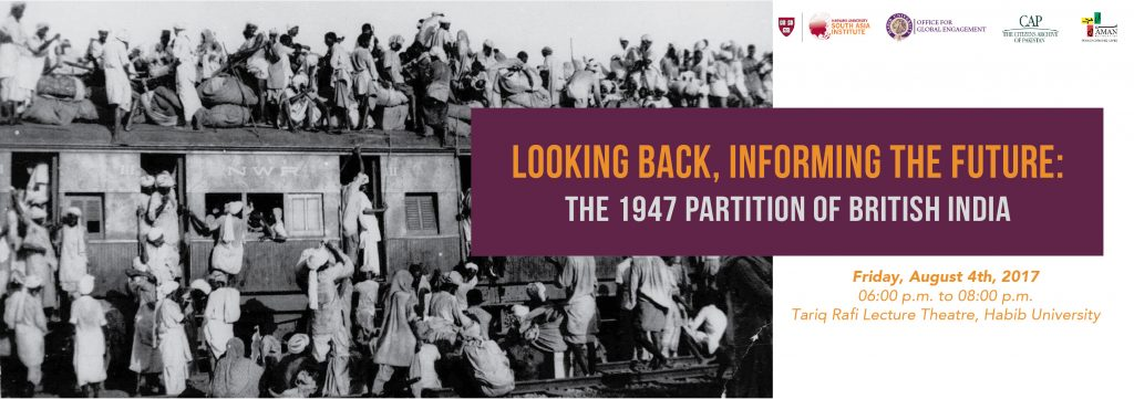 Looking Back, Informing the Future: The 1947 Partition of British India