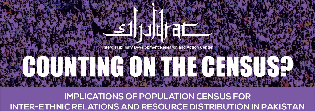 Counting on the Census? Implications of Population Census for Inter-ethnic Relations and Resource Distribution in Pakistan