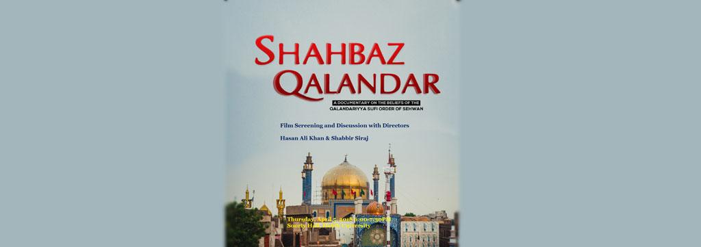 Shahbaz Qalandar: A Documentary on the beliefs of the Qalandariyya Sufi Order of Sehwan