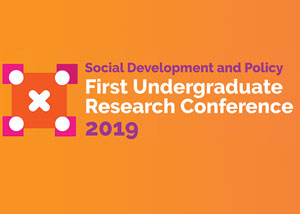 Social Development & Policy – First Undergraduate Conference 2019