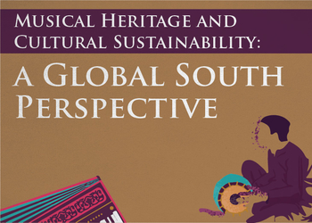 Musical Heritage and Cultural Sustainability: A Global South Perspective
